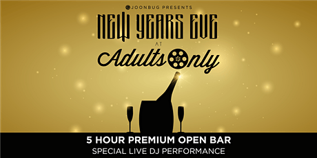 Adults Only NYE '21 NEW YEAR'S EVE PARTY tickets
