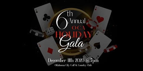 The 6th Annual  OCA HOLIDAY GALA tickets