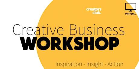 Creative Business Workshop by Creators Club [Virtual] tickets