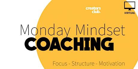 Virtual Creators Club | Monday Mindset Coaching tickets