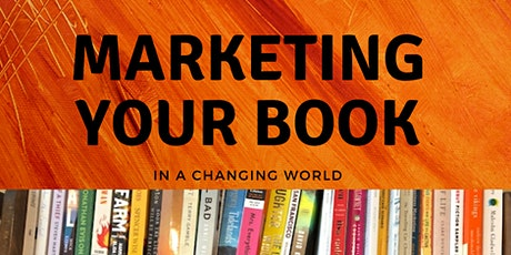 Marketing Your Book in a Changing World tickets