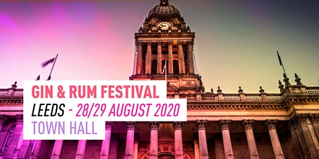 The Gin & Rum Festival - Leeds - 2020 tickets