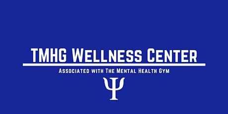 TMHG Wellness Center- Managing Well-being During Times of Uncertainty tickets