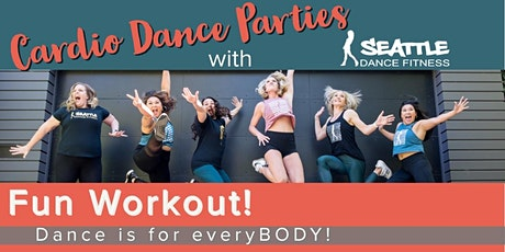 Cardio Dance Fitness with Seattle Dance Fitness! tickets