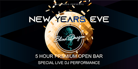 Blind Dragon NYE '21 | NEW YEAR'S EVE PARTY tickets
