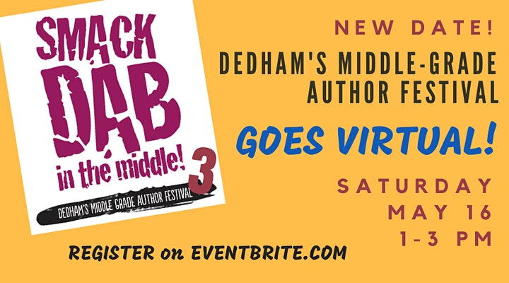 Smack Dab in the Middle - A VIRTUAL Middle-Grade Author  Event image