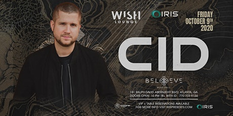 CID (21+ event) | Wish Lounge @ IRIS | Friday October 9 tickets