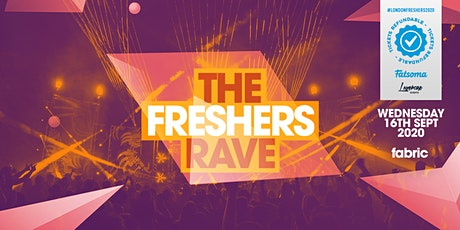THE 2020 FRESHERS RAVE AT FABRIC! tickets