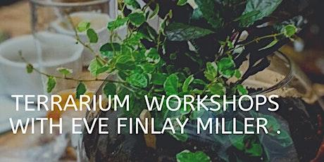 ONLINE Terrarium Workshop with Eve Finlay Miller tickets