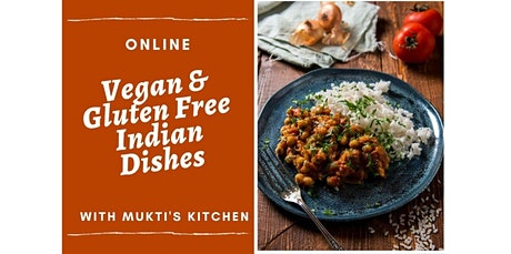 Virtual- Vegan Gluten-Free Indian Dishes  (08-15-2020 starts at 12:00 PM) tickets