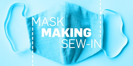 Mask-Making Sew-In tickets