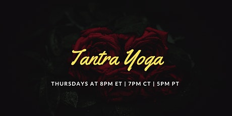 Tantra Yoga 101 Live Class tickets