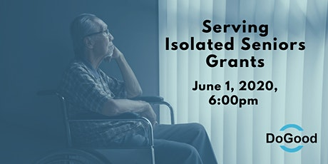 Serving Isolated Seniors Grants Information Session tickets