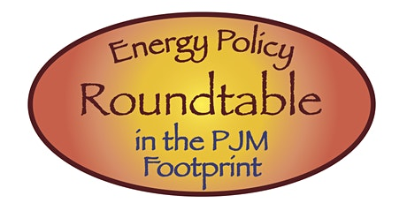 Archival Webinar for 4.28.20 PJM Footprint Roundtable-State Clean Energy Policies in Wake of FERC MOPR Decision; Carbon Pricing; & New PJM President/CEO Keynote   tickets