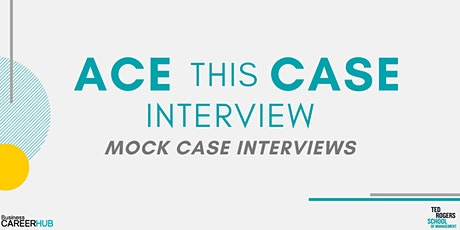 [VIRTUAL]Ace This Case Interview: Mock Case Interviews tickets
