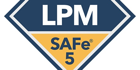 SAFe® Lean Portfolio Management with LPM Certification, LIVE VIRTUAL - EASTERN TIME ZONE tickets