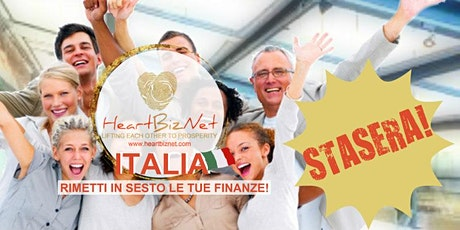 HeartBizNet Webinar: Rimetti in sesto le Tue Finanze, STASERA! biglietti