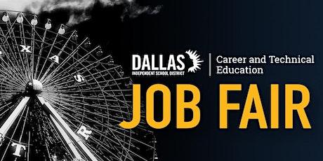 Dallas ISD CTE Student Job Fair tickets