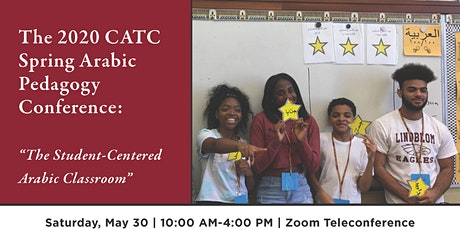 """CATC Spring Pedagogy Conference: """"The Student-Centered Arabic Classroom"""" tickets"""