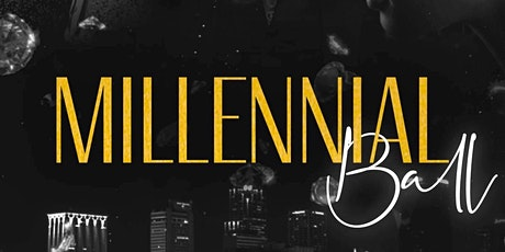 The Millennial Ball tickets