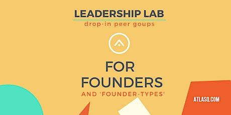 Navigating Uncertainty- Drop In Peer Groups for Founders tickets