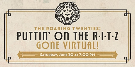 The Roaring Twenties: Puttin' On the R·I·T·Z—Gone Virtual! tickets
