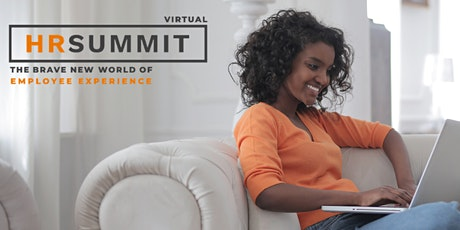 HR Virtual Summit: The Brave New World of Employee Experience tickets