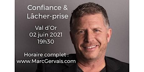 VAL D'OR - Confiance / Lâcher-prise 15$  billets