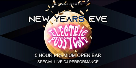 Electric Pussycat NYE '21 | NEW YEAR'S EVE PARTY tickets