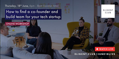 How to find a co-founder and build team for your tech startup tickets