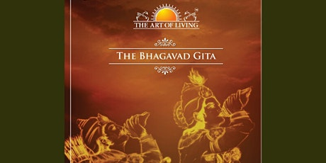 Bhagavad Gita - An ancient tale of wisdom in the midst of chaos. tickets