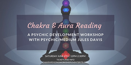 Chakra and Aura Reading Workshop tickets