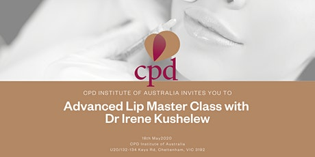 Advanced Lip Master Class with Dr Irene Kushelew tickets