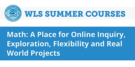 Math: Online Inquiry, Exploration, Flexibility & Real World  Projects tickets