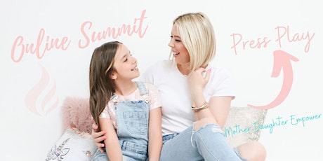 2020 Mother Daughter Online Summit tickets