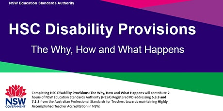 HSC Disability Provisions: The why, how & what happens - Online tickets