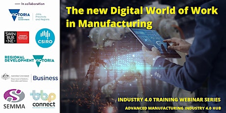 The new Digital World of Work in Manufacturing tickets
