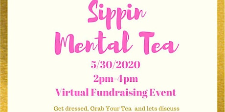 Sippin Mental Tea tickets