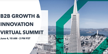 B2B GROWTH & INNOVATION VIRTUAL SUMMIT tickets