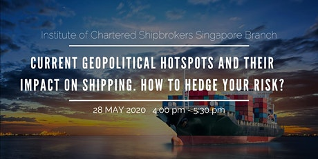 ICS Webinar-Current geopolitical hotspots and their impact on shipping. How to hedge your risk? tickets
