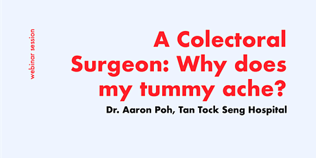 [FREE WEBINAR] Consult a Colorectal Surgeon for Tummy Ache tickets
