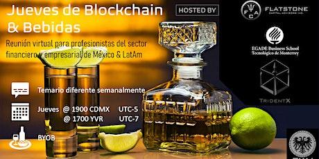 Jueves de Blockchain & Bebidas entradas