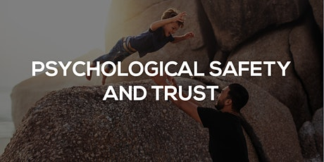 Culture social - Psychological Safety & Trust in the Workplace tickets
