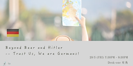 Beyond Beer and Hitler -- Trust Us, We are Germans! tickets