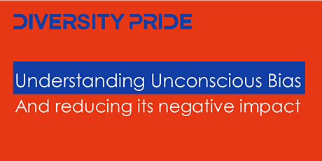 Understanding unconscious bias and reducing its negative impact tickets