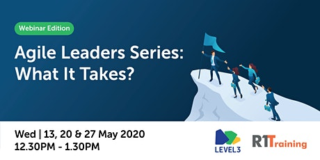 Agile Leaders Series: What It Takes? tickets