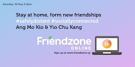 FriendzoneSG Online: Ang Mo Kio & Yio Chu Kang tickets