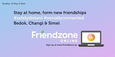 FriendzoneSG Online: Bedok, Simei and Changi tickets