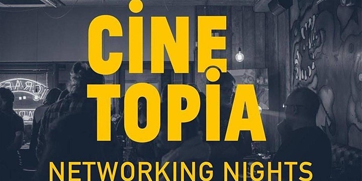 Cinetopia May Networking Night - REMOTE Edition image