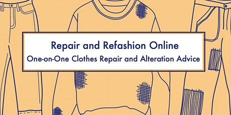 Repair and Refashion Online - One-on-One Repair and Sewing Advice tickets